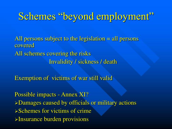 "Schemes ""beyond employment"""