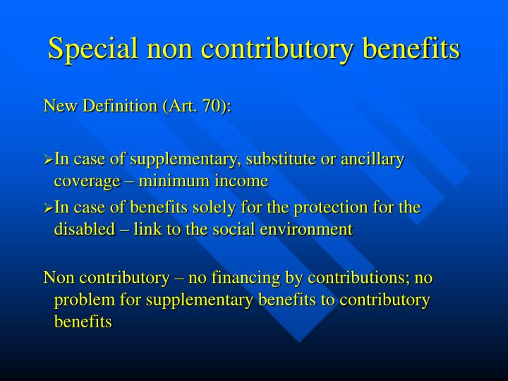 Special non contributory benefits