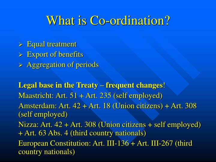 What is Co-ordination?