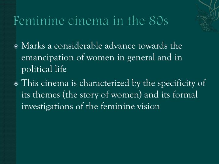 Feminine cinema in the 80s