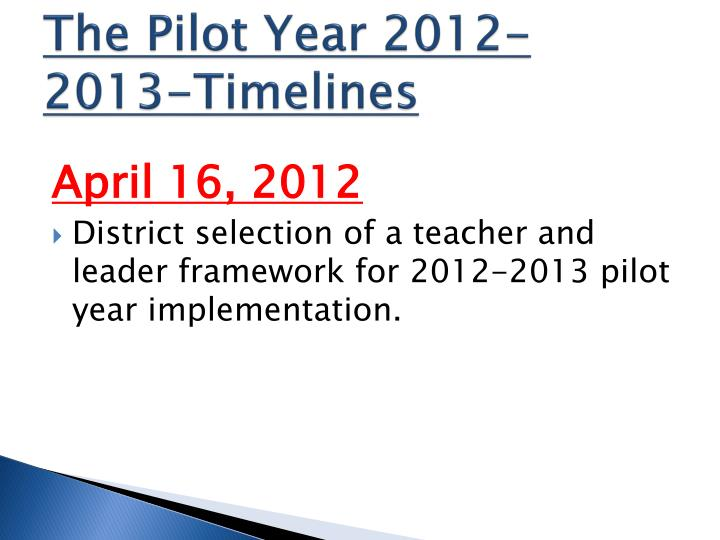 The Pilot Year 2012-2013-Timelines