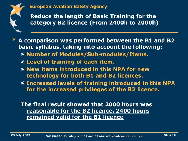 Reduce the length of Basic Training for the category B2 licence (From 2400h to 2000h)
