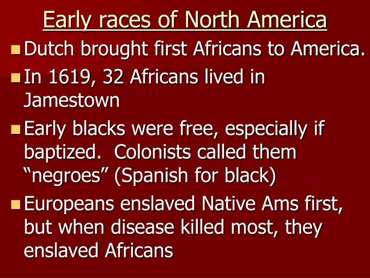 Early races of north america