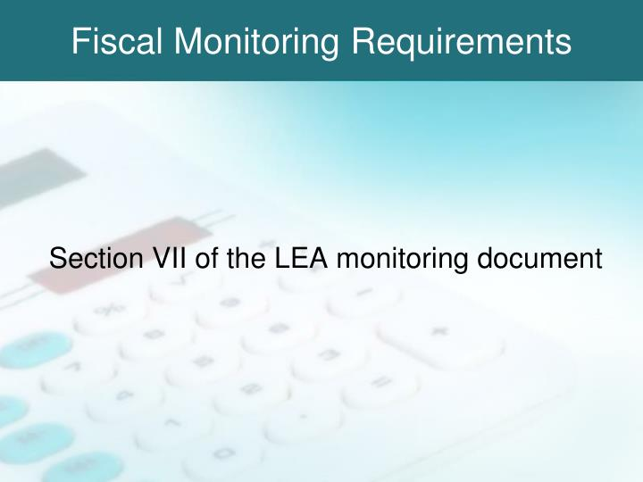 Fiscal Monitoring Requirements