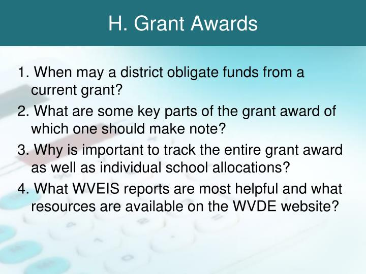 H. Grant Awards
