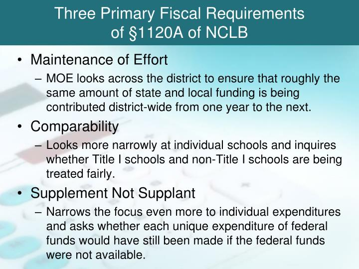 Three Primary Fiscal Requirements