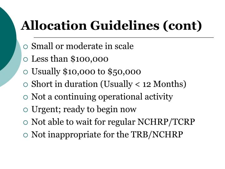 Allocation Guidelines (cont)