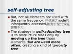 self adjusting tree