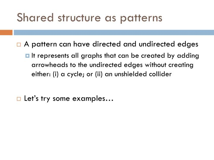 Shared structure as patterns