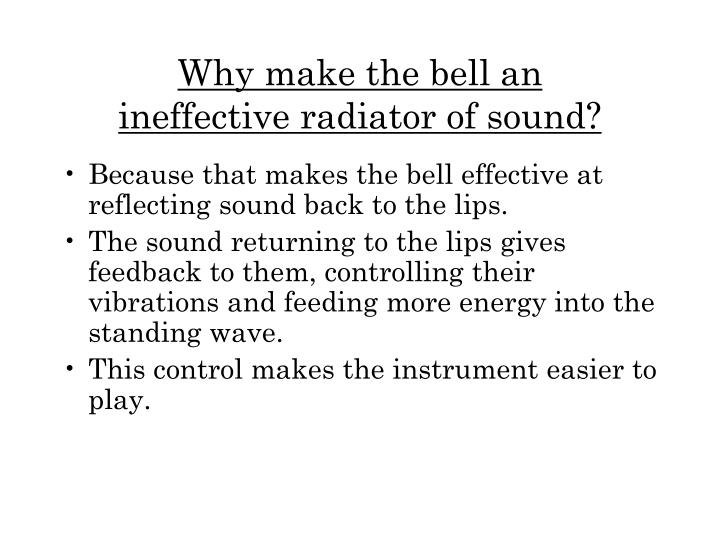 Why make the bell an