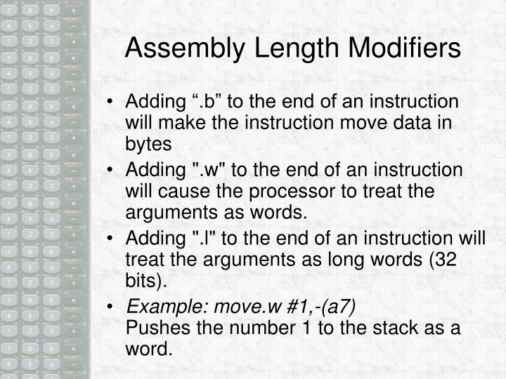 Assembly Length Modifiers
