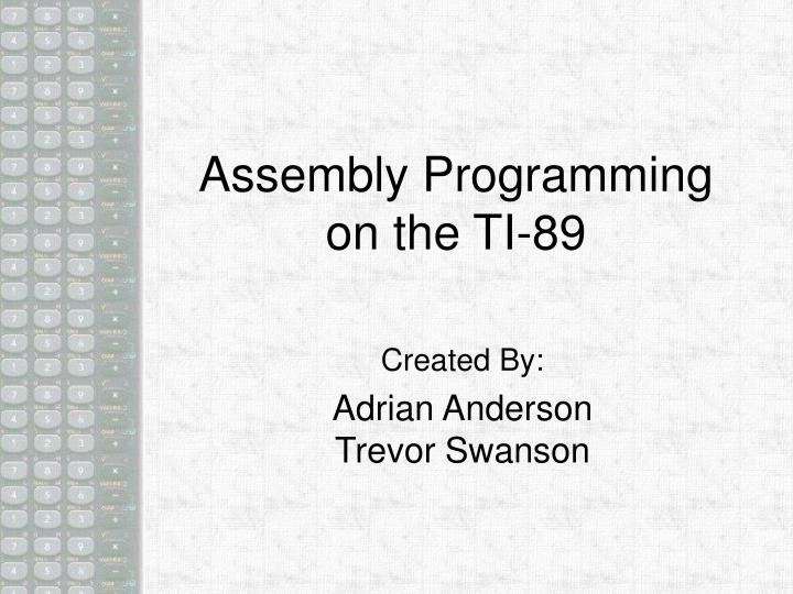 Assembly programming on the ti 89