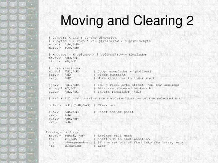 Moving and Clearing 2