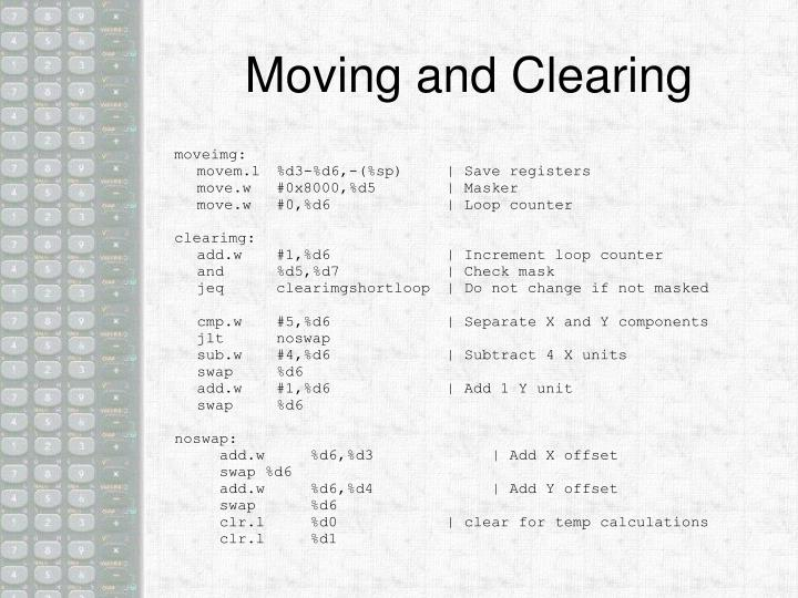 Moving and Clearing
