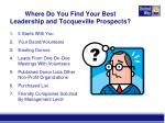 where do you find your best leadership and tocqueville prospects