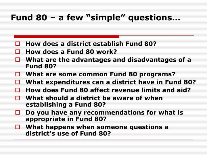 "Fund 80 – a few ""simple"" questions…"