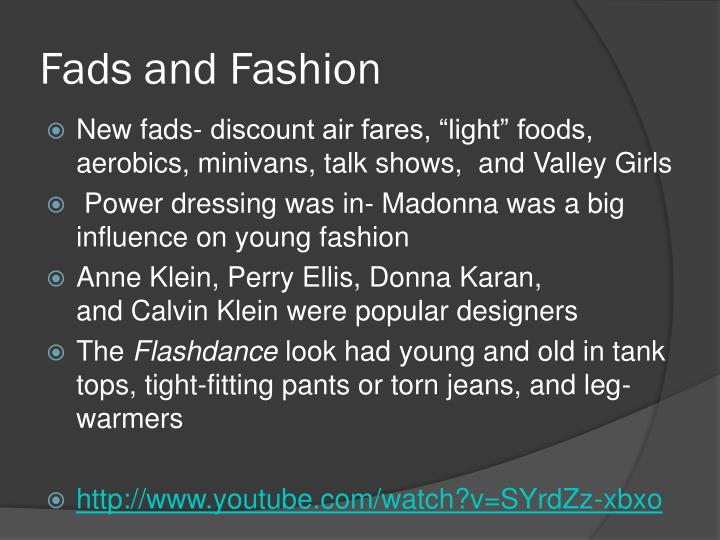 Fads and Fashion