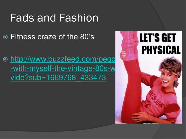 Fads and Fashion