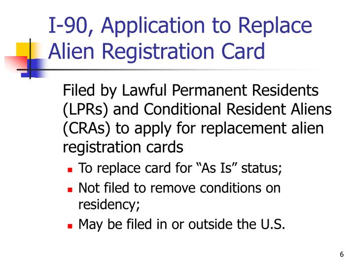 I-90, Application to Replace Alien Registration Card