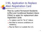 i 90 application to replace alien registration card
