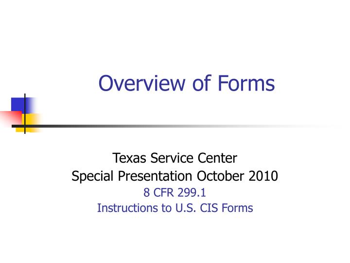 Overview of forms