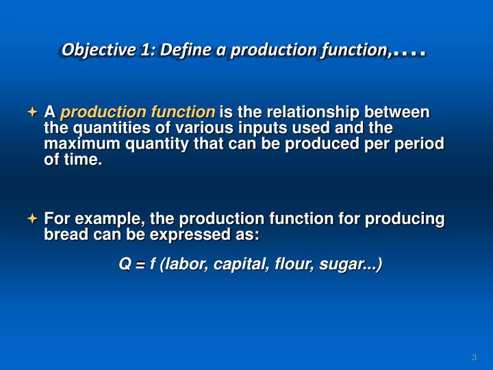 Objective 1 define a production function