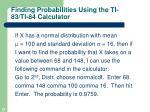 finding probabilities using the ti 83 ti 84 calculator