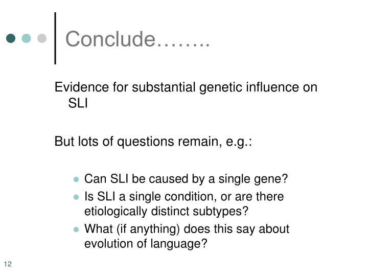 Conclude……..