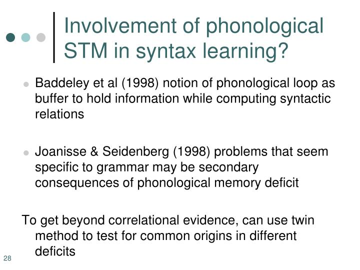Involvement of phonological STM in syntax learning?