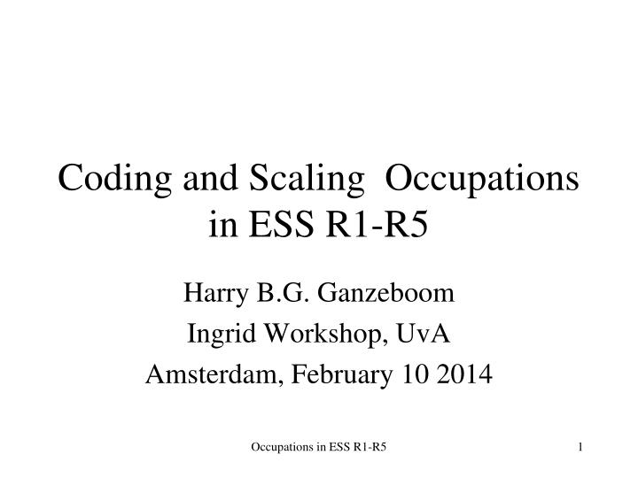 Coding and scaling occupations in ess r1 r5