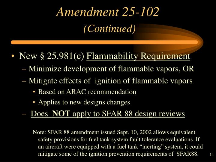 Amendment 25-102