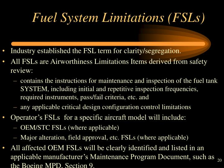 Fuel System Limitations (FSLs)