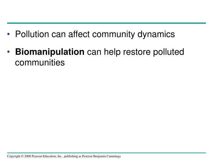 Pollution can affect community dynamics