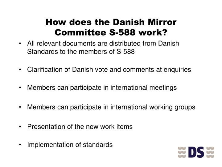 How does the Danish Mirror Committee S-588 work?