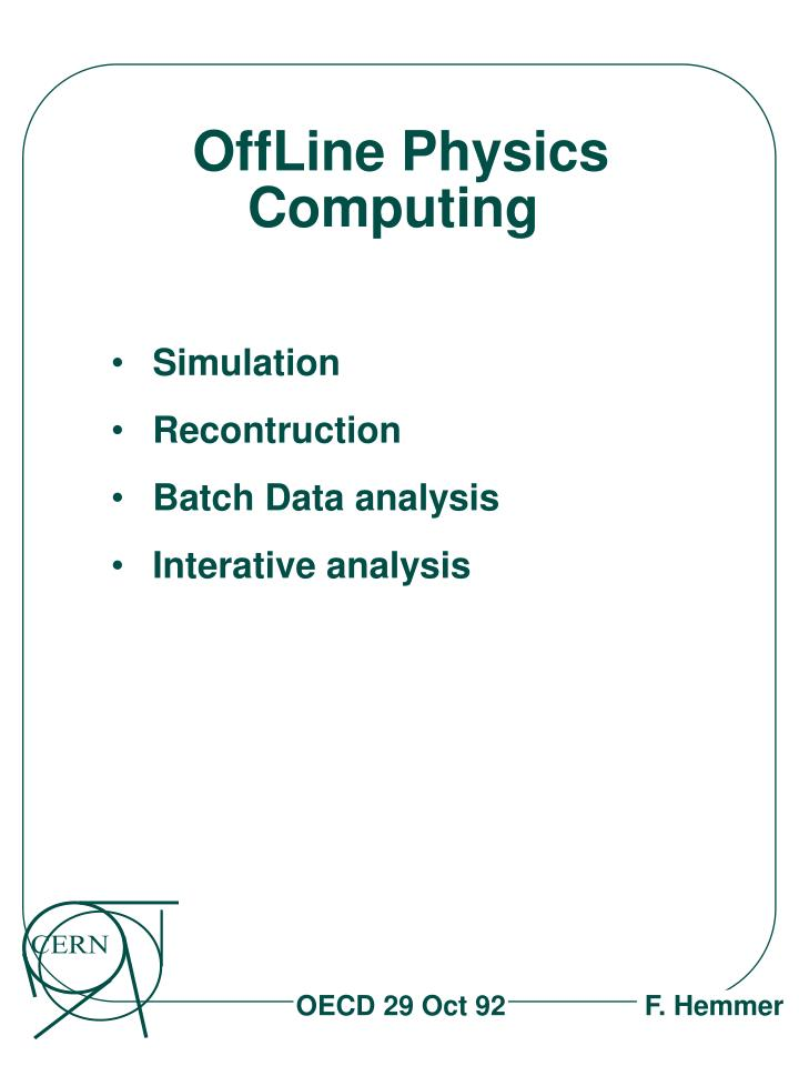 Offline physics computing