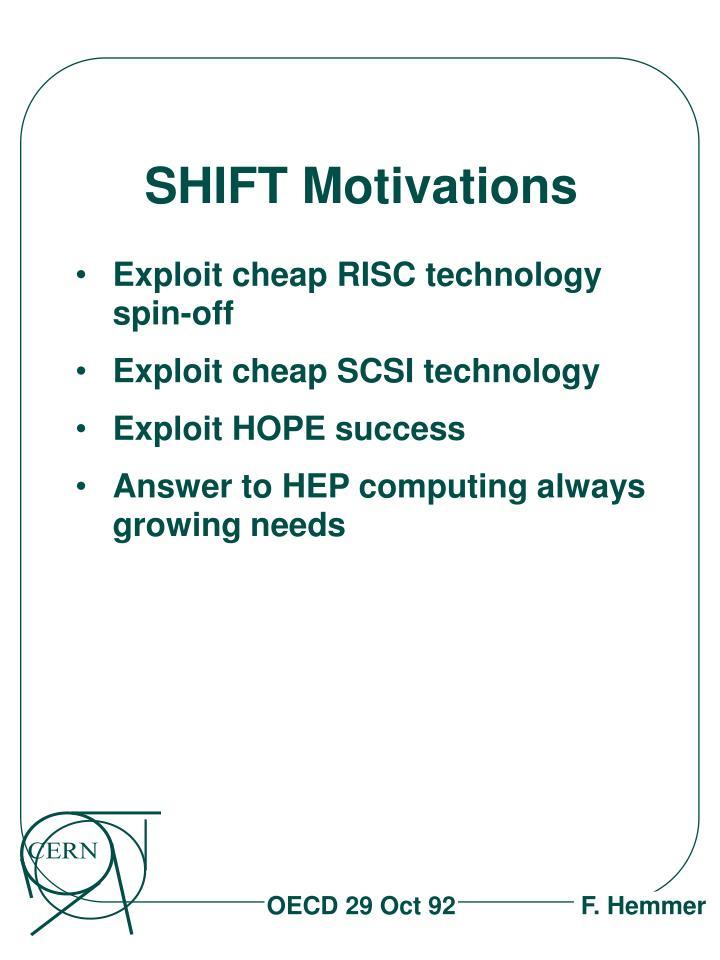 SHIFT Motivations