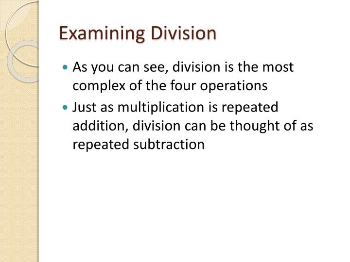 Examining Division