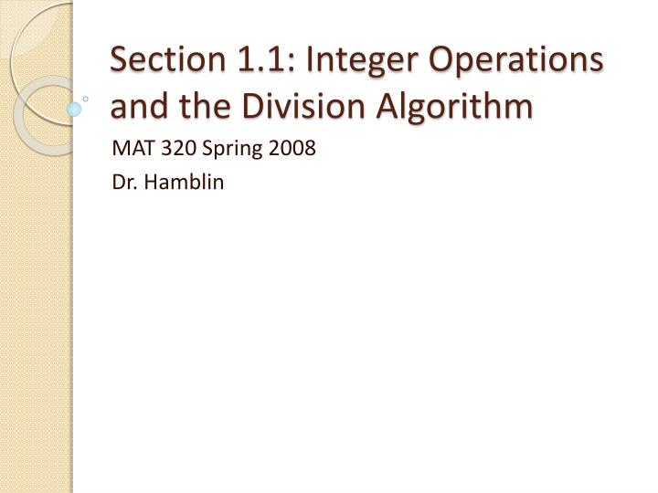 Section 1 1 integer operations and the division algorithm
