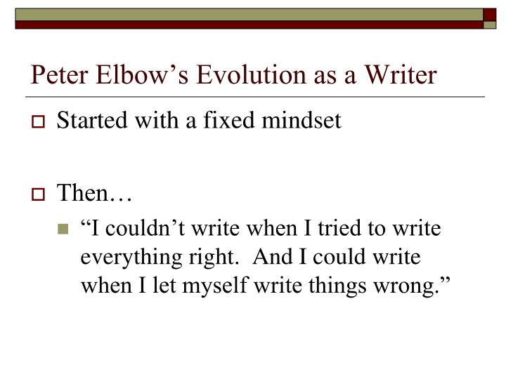 Peter Elbow's Evolution as a Writer