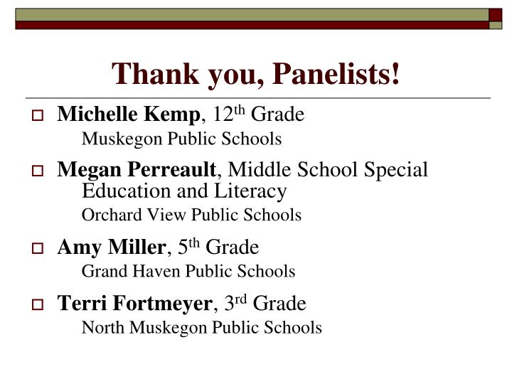 Thank you, Panelists!