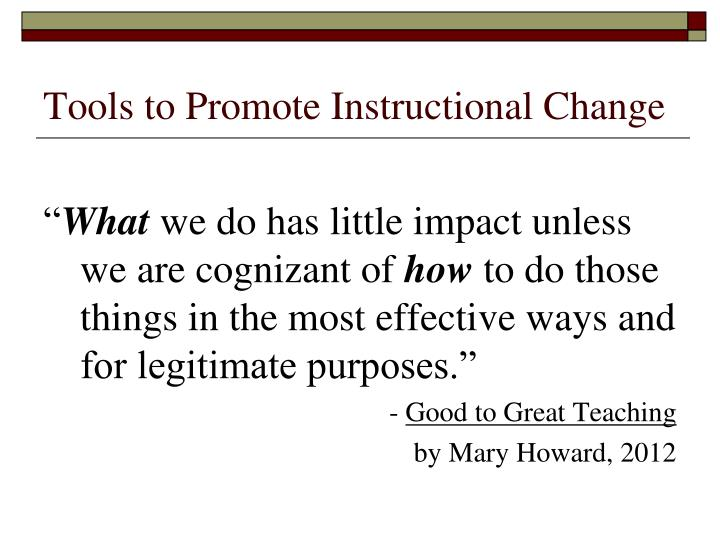 Tools to Promote Instructional Change