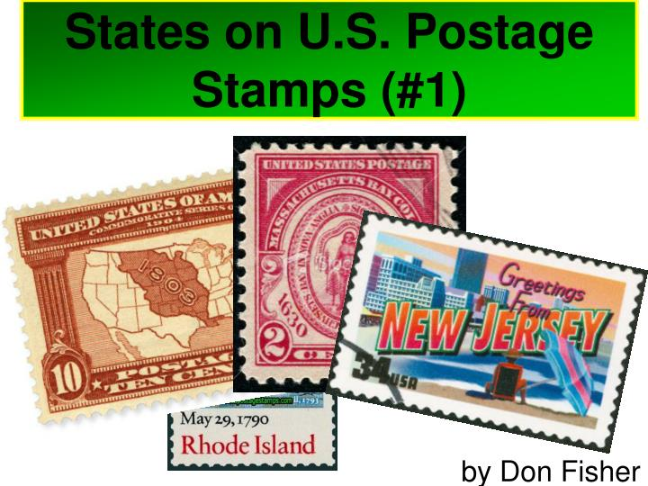States on u s postage stamps 1