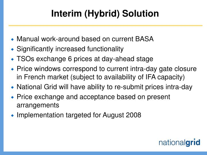 Interim (Hybrid) Solution