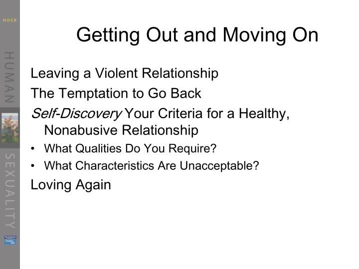 Getting Out and Moving On