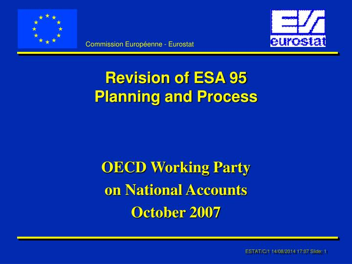 Revision of esa 95 planning and process