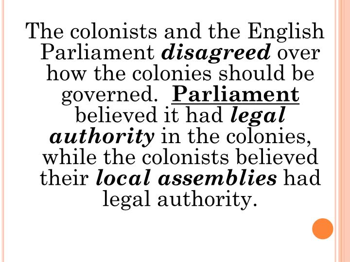 The colonists and the English Parliament