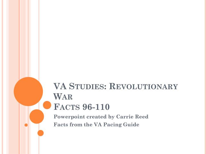 Va studies revolutionary war facts 96 110