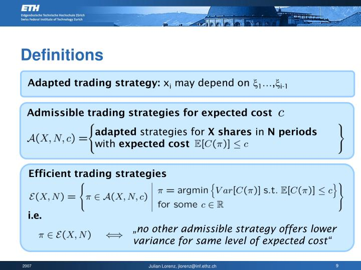 Adapted trading strategy: