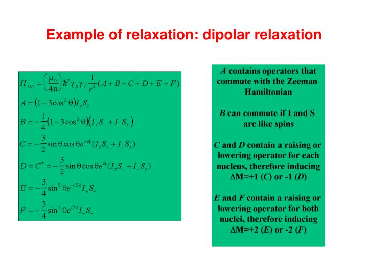 Example of relaxation: dipolar relaxation