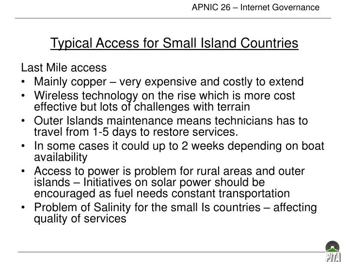 Typical Access for Small Island Countries